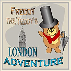 Freddy the Teddy's London Adventure