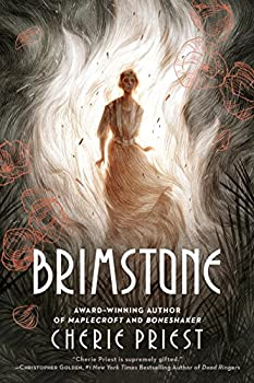 Brimstone by Cherie Priest fantasy book reviews