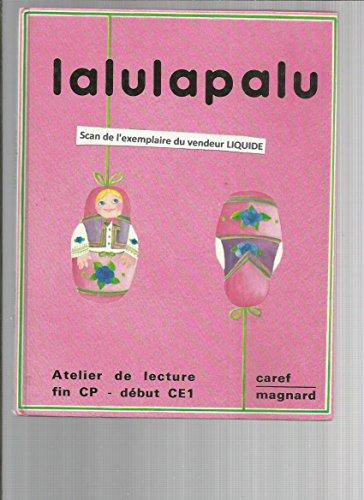 Telecharger Lalulapalu Livre De Lecture Cp Ce1 Pdf Caref