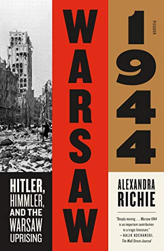 Warsaw 1944: Hitler, Himmler, and the Warsaw