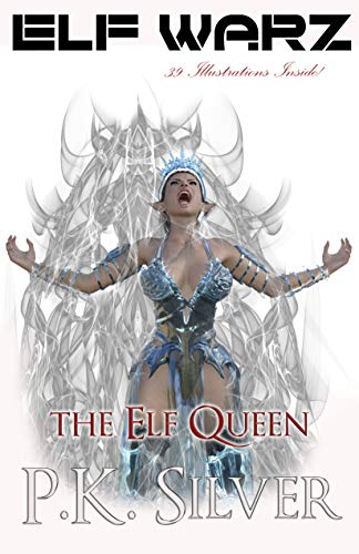 ELF WARZ - The Elf Queen