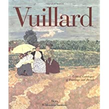 Edouard Vuillard: Catalogue Raisonne