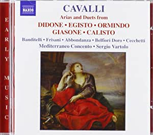 Cavalli - Arias and Duets from Didone · Egisto · Ormindo · Giasone · Calisto
