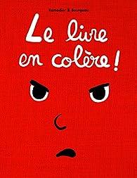 Le livre en colère ! par Cédric Ramadier