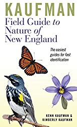 Kaufman Field Guide to Nature of New England (Kaufman Field Guides)