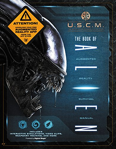 The Book of Alien: Augmented Reality Survival Manual for sale  Delivered anywhere in USA