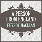 A Person from England | Fitzroy MacLean
