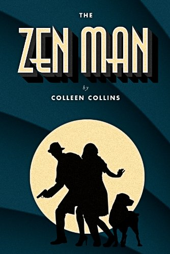 Book: The Zen Man by Colleen Collins