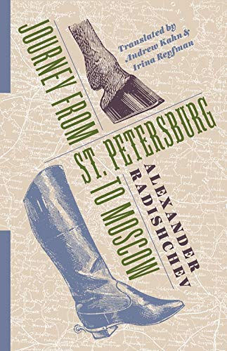 Journey from St. Petersburg to Moscow (Russian Library) from Columbia University Press