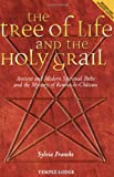 The Tree of Life and the Holy Grail, Sylvia Francke, 1902636872