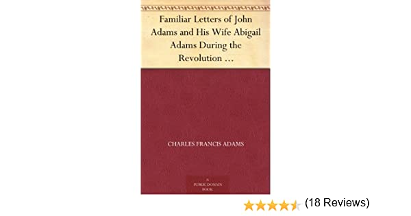 Amazon Familiar Letters of John Adams and His Wife Abigail