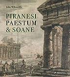 Piranesi, Paestum & Soane