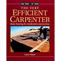 Very Efficient Carpenter (For Pros By Pros)