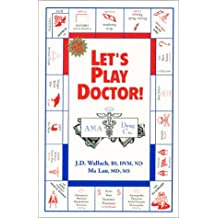 By Joel D. Wallach - Let's Play Doctor!: 5th (fifth) Edition
