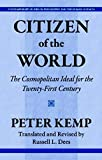 img - for Citizen of the World: The Cosmopolitan Ideal for the Twenty-First Century (Contemporary Studies in Philosophy and the Human Sciences) book / textbook / text book
