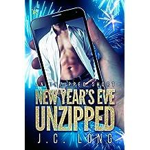 New Year's Eve Unzipped (Unzipped Shorts Book 1)