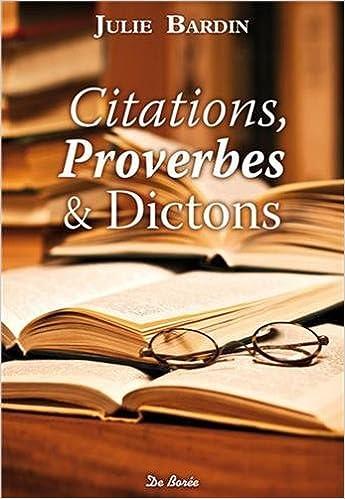 Amazon Fr Citations Proverbes Et Dictons Julie Bardin Livres