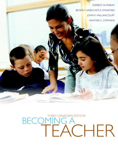 Becoming a Teacher, Third Canadian Edtion with Access Code Card -- Keys to Success: How to Achieve Your Goals, Fourth Cd