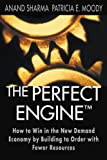The Perfect Engine, Anand Sharma and Patricia E. Moody, 1451640854