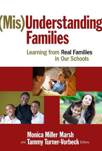 (Mis)Understanding Families: Learning From Real Families in Our Schools