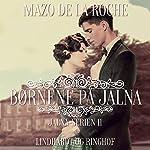 Børnene på Jalna (Jalna-serien 11) | Mazo de la Roche