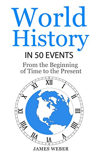 Amazon history world history in 50 events from the beginning history world history in 50 events from the beginning of time to the present fandeluxe Images