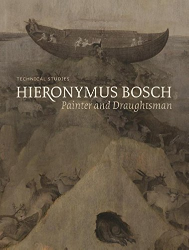 Hieronymus Bosch: Technical Studies.  Painter and Draughtsman -