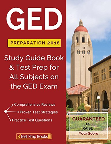 Pdf Teaching GED Preparation 2018 All Subjects: Exam Preparation Book & Practice Test Questions for the GED Test