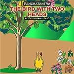 The Bird with Two Heads | Rahul Garg