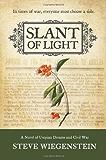 Slant of Light: A Novel of Utopian Dreams and Civil War (The Daybreak Series)