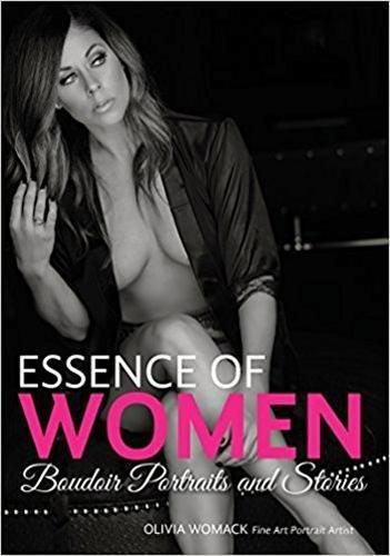 Essence of Women: Boudoir Portraits and Stories