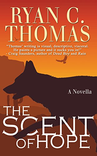 The Scent of Hope by [Thomas, Ryan C.]