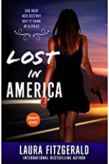 Lost In America (Book One, Episodes 1-3) by Laura Fitzgerald (2015-06-04) Paperback