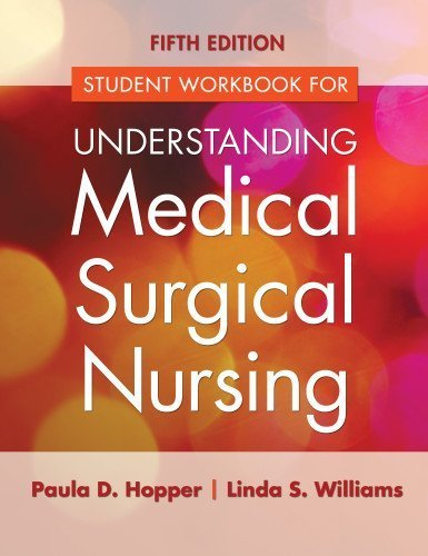 Read Online Study Guide for Understanding Medical Surgical Nursing 5th Edition by Hopper MSN RN, Paula D., Williams MSN RN, Linda S. (2015) Paperback pdf