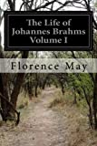 img - for 1: The Life of Johannes Brahms Volume I book / textbook / text book