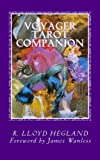 Voyager Tarot Companion: Magical Verses for a Magnificent Voyage