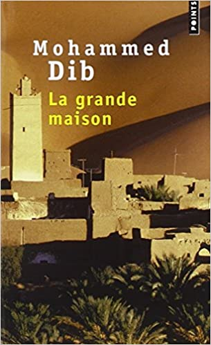 le livre la grande maison de mohammed dib gratuit