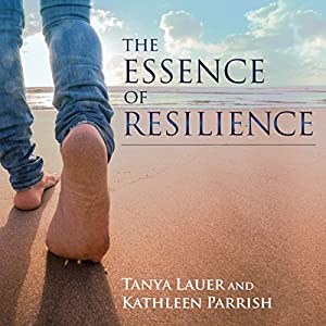 The Essence of Resilience Audiobook