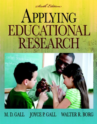 Applying Educational Research (with MyEducationLab) (6th Edition)