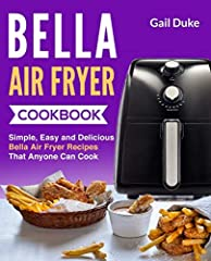 Become an Air Fryer Master and Impress Your Family, Friends and Guests!       This Air Fryer cookbook is devoted to both beginner cooks and more advanced users.       In this Air Fryer recipes cookbook you will find the following conte...