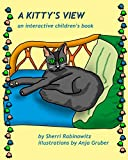 A Kitty's View: An interactive children's book