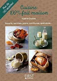 Cuisine 100% fait maison par Valérie Duclos