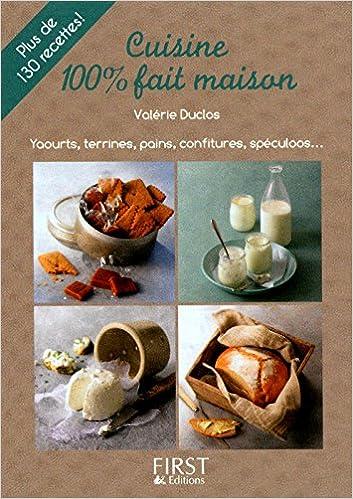 Petit Livre De Cuisine 100 Fait Maison 9782754037877