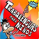 Trabalenguas Para Niños (Spanish Edition)