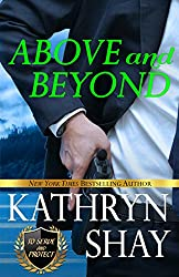 Above and Beyond (To Serve and Protect Book 1)