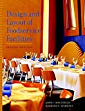 img - for Design and Layout of Foodservice Facilities by John C. Birchfield (2002-09-10) book / textbook / text book