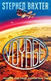 Voyage by Stephen Baxter (2010-12-10)