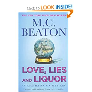 Love, Lies and Liquor (Agatha Raisin Mysteries) M. C. Beaton