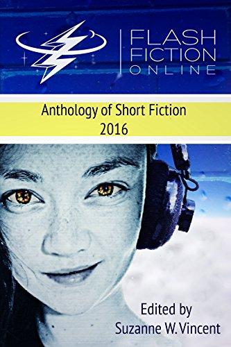 Flash Fiction Online 2016 Science Fiction Anthology: Volume I