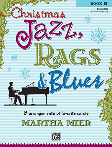 Christmas Jazz, Rags & Blues, Book 2 Christmas Jazz Sheet Music